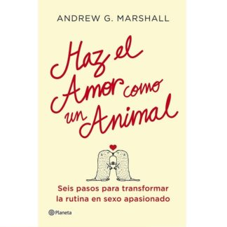 haz-el-amor-como-un-animal-by-marshall-0